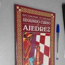 Coleccionismo deportivo: SEGUNDO CURSO DE AJEDREZ / ROMÁN TORÁN / EDICIONES ESEUVE 1996. Lote 147317670