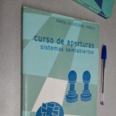 Coleccionismo deportivo: CURSO DE APERTURAS SISTEMAS SEMIABIERTOS (PRIMERA PARTE) / DANIEL ELGUEZÁBAL VARELA / CASA AJEDREZ . Lote 147351814