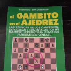 Coleccionismo deportivo: EL GAMBITO EN EL AJEDREZ. BRAUNBERGER, F. VECCHI. BARCELONA, 1989.. Lote 147587722