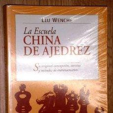 Coleccionismo deportivo: LA ESCUELA CHINA DE AJEDREZ POR LIU WENCHE DE ED. TUTOR EN MADRID 2003. Lote 148214142