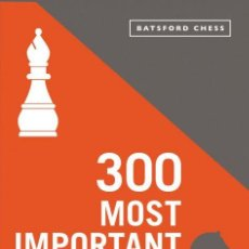 Coleccionismo deportivo: AJEDREZ. 300 MOST IMPORTANT CHESS POSITIONS - THOMAS ENGQVIST. Lote 148402714