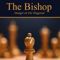 Coleccionismo deportivo: AJEDREZ. CHESS. THE BISHOP. DANGER ON THE DIAGONAL - SERGEY KASPAROV. Lote 148443890