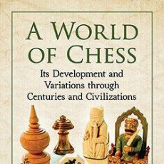 Coleccionismo deportivo: AJEDREZ. A WORLD OF CHESS - JEAN-LOUIS CAZAUX/RICK KNOWLTON. Lote 148536654