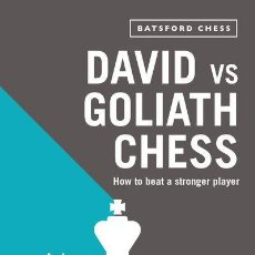 Coleccionismo deportivo: AJEDREZ. DAVID VS GOLIATH CHESS. HOW TO BEAT A STRONGER PLAYER - ANDREW SOLTIS. Lote 148587350