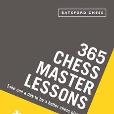 Coleccionismo deportivo: AJEDREZ. 365 CHESS MASTER LESSONS. TAKE ONE A DAY TO BE A BETTER CHESS PLAYER - ANDREW SOLTIS. Lote 269317603