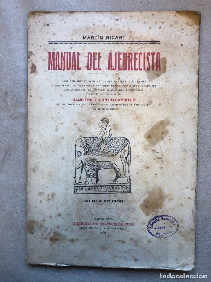MANUAL DEL AJEDRECISTA. MARTÍN RICART. LIBRERÍA FRANCISCO PUIG 1925. (Coleccionismo Deportivo - Libros de Ajedrez)