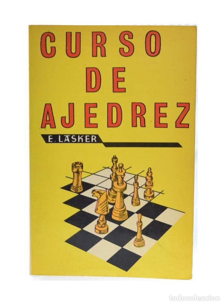 CURSO DE AJEDREZ - LASKER, EMANUEL (Coleccionismo Deportivo - Libros de Ajedrez)