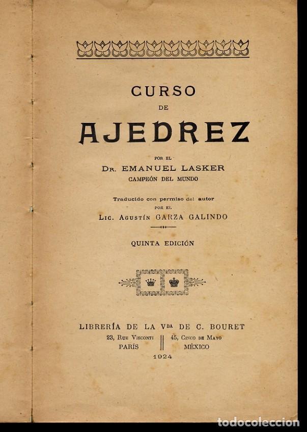 AJEDREZ - CURSO DE AJEDREZ - EMANUEL LASKER - 1924 - LEER (Coleccionismo Deportivo - Libros de Ajedrez)