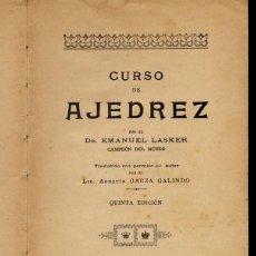 Coleccionismo deportivo: AJEDREZ - CURSO DE AJEDREZ - EMANUEL LASKER - 1924 - LEER. Lote 149732594