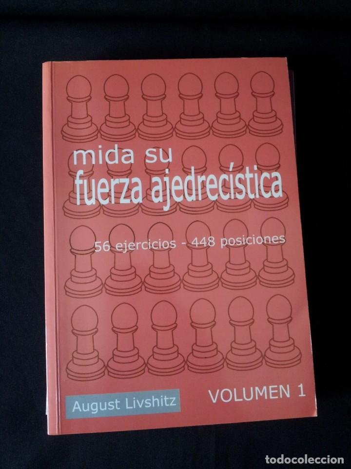 Coleccionismo deportivo: AUGUST LIVSHITZ - MIDA SU FUERZA AJEDRECISTA, 3 LIBROS - 2002 - Foto 2 - 150622126