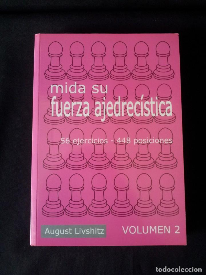 Coleccionismo deportivo: AUGUST LIVSHITZ - MIDA SU FUERZA AJEDRECISTA, 3 LIBROS - 2002 - Foto 4 - 150622126