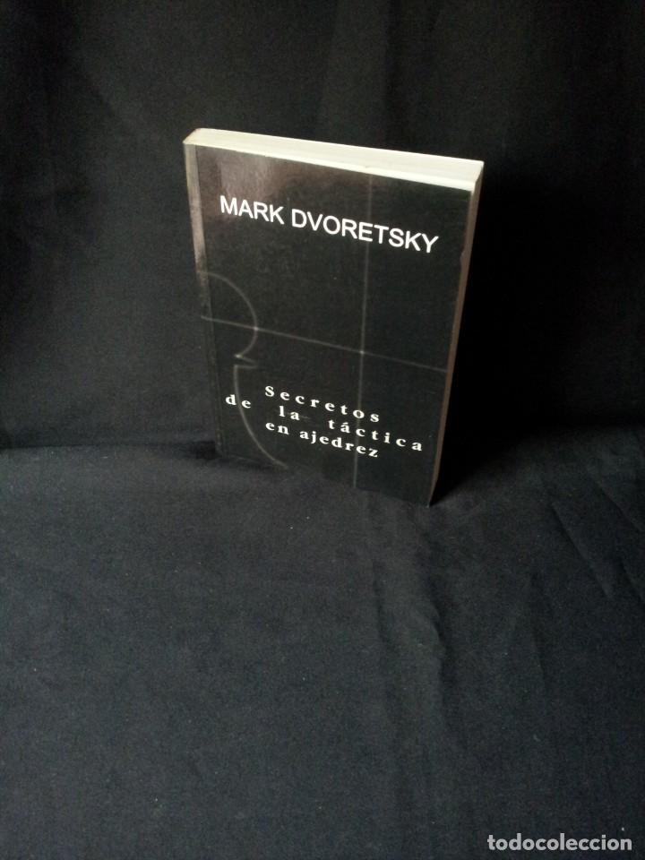 MARK DVORETSKY - SECRETOS DE LA TACTICA EN AJEDREZ - EDICIONES MERAN 2003 (Coleccionismo Deportivo - Libros de Ajedrez)