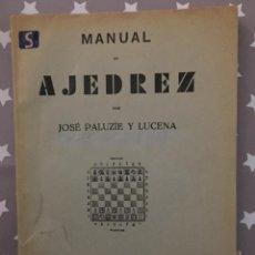 Coleccionismo deportivo: MANUAL AJEDREZ JOSE PALUZIE Y LUCENA ,PARTE CUARTA FINALES. Lote 151169990