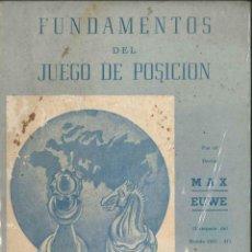 Coleccionismo deportivo: FUNDAMENTOS DEL JUEGO DE POSICIÓN AL AJEDREZ AÑO 1954 . Lote 151736126