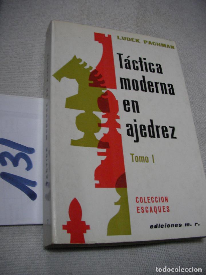TACTICA MODERNA EN AJEDREZ - LUDEK PACHMAN (Coleccionismo Deportivo - Libros de Ajedrez)
