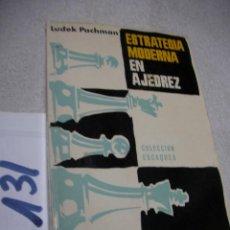 Coleccionismo deportivo: ESTRATEGIA MODERNA EN AJEDREZ - LUDEK PACHMAN. Lote 152540806