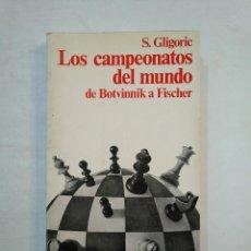 Colecionismo desportivo: LOS CAMPEONATOS DEL MUNDO DE BOTVINNIK A FISCHER. GLIGORIC S. COLECCION ESCAQUES. TDK476. Lote 193882305