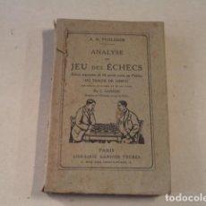 Coleccionismo deportivo: AJEDREZ - ANALYSE DU JEU DES ÉCHECS - A.D. PHILIDOR - AÑO 1871. Lote 153238018