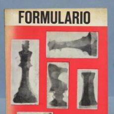 Coleccionismo deportivo: FORMULARIO DE AJEDREZ. JULIO GANZO. Lote 154206226