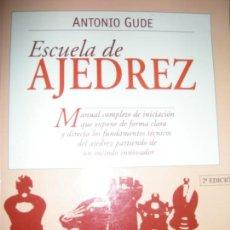 Coleccionismo deportivo: ESCUELA DE AJEDREZ - ANTONIO GUDE - TUTOR 1999. Lote 155599406