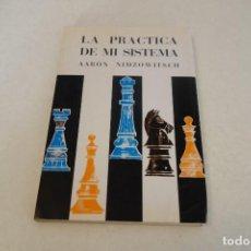 Coleccionismo deportivo: AJEDREZ. CHESS. LA PRÁCTICA DE MI SISTEMA. AARON MIMZOWITSCH. Lote 155932134