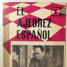 Coleccionismo deportivo: EL AJEDREZ ESPAÑOL. Nº 82 - MADRID 1963 - ILUSTRADO. Lote 157215180