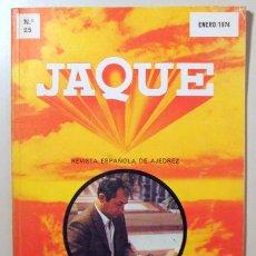 Coleccionismo deportivo: JAQUE. REVISTA ESPAÑOLA DE AJEDREZ. Nº 25 - SAN SEBASTIÁN 1974 - ILUSTRADO. Lote 157215220