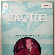 Coleccionismo deportivo: JAQUE. REVISTA ESPAÑOLA DE AJEDREZ. Nº 78 - SAN SEBASTIÁN 1978 - ILUSTRADO. Lote 157215228