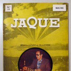 Coleccionismo deportivo: JAQUE. REVISTA ESPAÑOLA DE AJEDREZ. Nº 77 - SAN SEBASTIÁN 1978 - ILUSTRADO. Lote 157215232