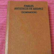 Coleccionismo deportivo: FINALES ARTISTICOS DE AJEDREZ, DOMINACION. Lote 158339118