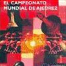 Coleccionismo deportivo: CHESS. EL CAMPEONATO MUNDIAL DE AJEDREZ - EDUARD GUFELD/EFIM LAZAREV + CD ROM DESCATALOGADO!!!. Lote 158861114