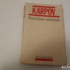 Coleccionismo deportivo: AJEDREZ-CHESS. KARPOV. PARTIDAS SELECTAS. AGUILERA /AKAL. Lote 158942430