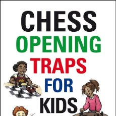Coleccionismo deportivo: AJEDREZ. CHESS OPENING TRAPS FOR KIDS - GRAHAM BURGESS (CARTONÉ). Lote 159162814