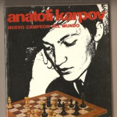 Coleccionismo deportivo: AJEDREZ - ANATOLI KARPOV - NUEVO CAMPEÓN DEL MUNDO - ÁNGEL MARTÍN. Lote 159198958
