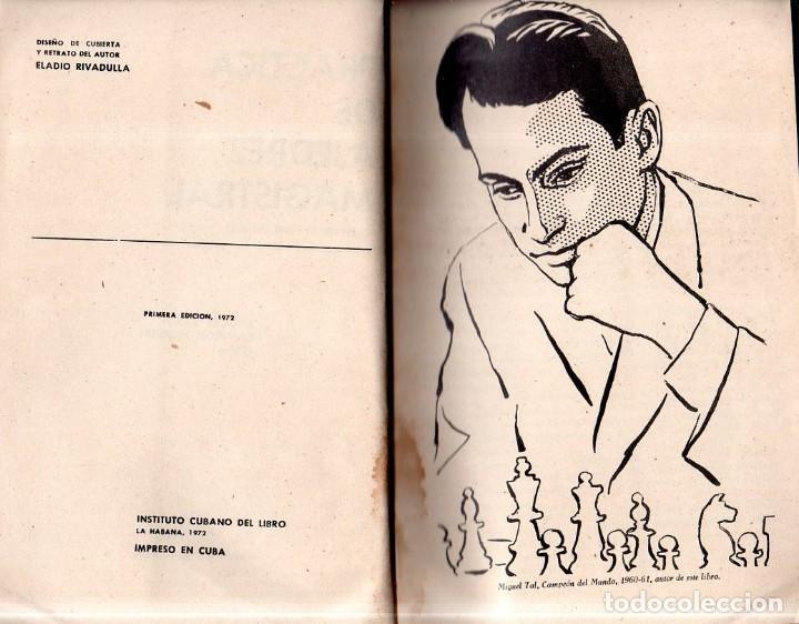 Coleccionismo deportivo: PRATICA DE AJEDREZ MAGISTRAL. MIGUEL TAL. CAMPEON MUNDIAL. EDICIONES DEPORTIVAS. 1960- 61. - Foto 5 - 159332226