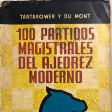 Coleccionismo deportivo: 100 PARTIDAS MAGISTRALES DEL AJEDREZ MODERNO. POR TARTAKOWER Y DU MONT. CECSA. PAGINAS 214.. Lote 159338734