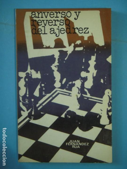 ANVERSO Y REVERSO DEL AJEDREZ - JUAN FERNANDEZ RUA - EDITORIAL RICARDO AGUILERA, 1975, 1ª EDICION (Coleccionismo Deportivo - Libros de Ajedrez)