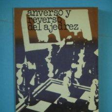 Coleccionismo deportivo: ANVERSO Y REVERSO DEL AJEDREZ - JUAN FERNANDEZ RUA - EDITORIAL RICARDO AGUILERA, 1975, 1ª EDICION. Lote 159556794