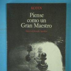 Coleccionismo deportivo: PIENSE COMO UN GRAN MAESTRO - ALEXANDER KOTOV - EDITORIAL RICARDO AGUILERA, 1974, 1ª EDICION. Lote 159564814