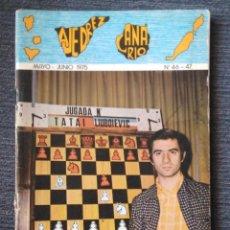 Coleccionismo deportivo: AJEDREZ CANARIO 46-47 1975 IV TORNEO INTERNACIONAL LAS PALMAS DE GRAN CANARIA CHESS. Lote 159610458