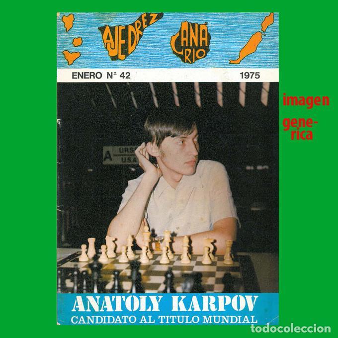 AJEDREZ CANARIO 42 1975 KARPOV (Coleccionismo Deportivo - Libros de Ajedrez)