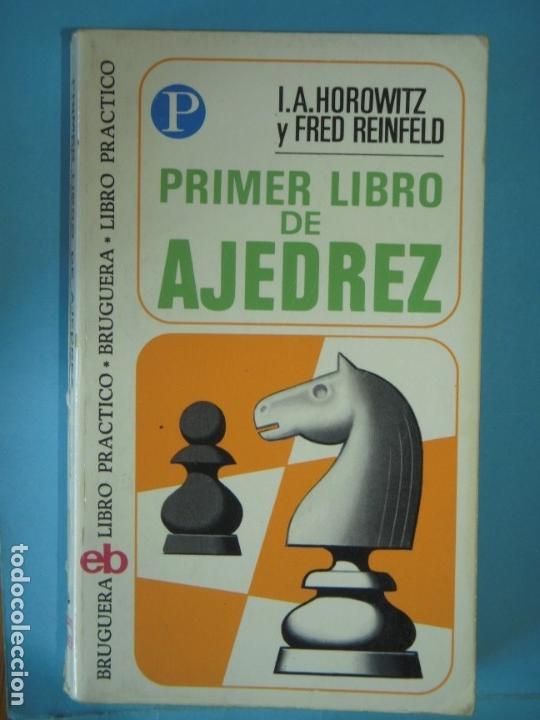 Coleccionismo deportivo: LIBRO DE AJEDREZ (LOS 4 LIBROS) - FRED REINFELD / I.A. HOROWITZ - BRUGUERA, 1972-1974 - Foto 2 - 189723827