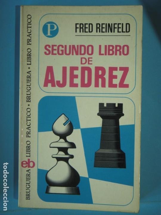Coleccionismo deportivo: LIBRO DE AJEDREZ (LOS 4 LIBROS) - FRED REINFELD / I.A. HOROWITZ - BRUGUERA, 1972-1974 - Foto 3 - 189723827
