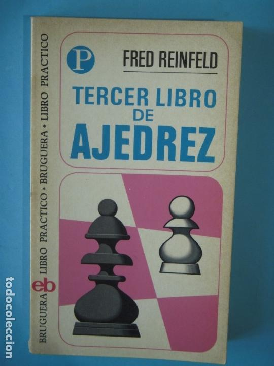 Coleccionismo deportivo: LIBRO DE AJEDREZ (LOS 4 LIBROS) - FRED REINFELD / I.A. HOROWITZ - BRUGUERA, 1972-1974 - Foto 4 - 189723827