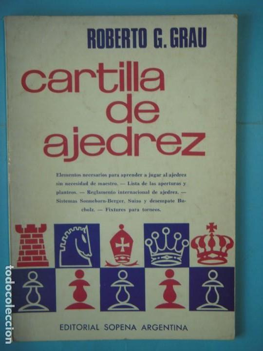 CARTILLA DE AJEDREZ - ROBERTO G. GRAU - LIBRERIA SOPENA, 1972 (Coleccionismo Deportivo - Libros de Ajedrez)