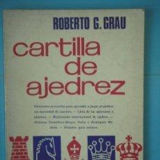 Coleccionismo deportivo: CARTILLA DE AJEDREZ - ROBERTO G. GRAU - LIBRERIA SOPENA, 1972. Lote 159645634