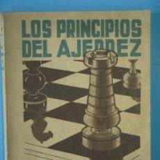 Colecionismo desportivo: LOS PRINCIPIOS DEL AJEDREZ - DR. RAMON REY ARDID, CAMPEON DE ESPAÑA - LA ACADEMICA, 1939, 1ª ED.. Lote 159646610