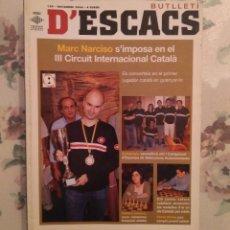 Coleccionismo deportivo: AJEDREZ BUTLLETI D'ESCACS N.129 NOVIEMBRE 2006. Lote 159900474
