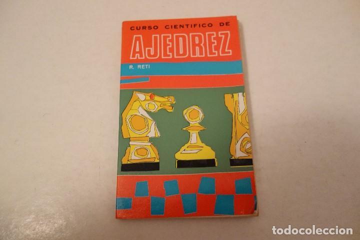 AJEDREZ.CHESS.CURSO CIENTÍFICO DE AJEDREZ. RICARDO RETI. EDITOR RICARDO AGUILERA. (Coleccionismo Deportivo - Libros de Ajedrez)