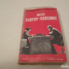 Colecionismo desportivo: AJEDREZ.CHESS. CAMPEONATO MUNDIAL DE AJEDREZ 1978. MATCH KARPOV.KORCHNOI.. Lote 159908510
